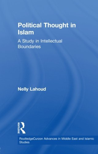 Political Thought in Islam: A Study in Intellectual Boundaries (Routledge Advances in Middle E)