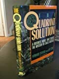 Quadrant Solution: A Business Novel That Solves the Mystery of Sales Success (0814459862) by Stevens, Howard