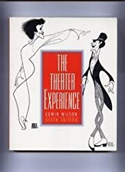 The Theater Experience by Wilson Edwin