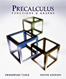 Precalculus: Functions and Graphs (with CD-ROM) (0534396437) by Swokowski, Earl W.