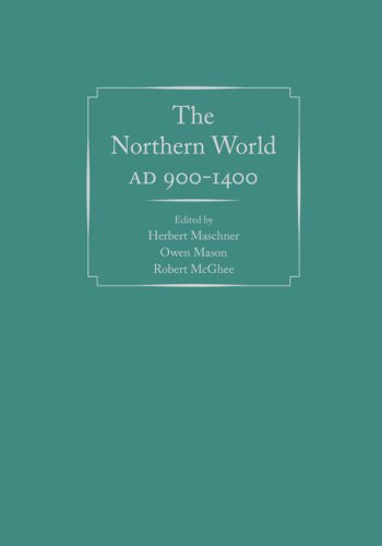The Northern World, AD 900-1400 (Anthropology of Pacific North America)