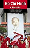 img - for Ho Chi Minh: A Biography book / textbook / text book