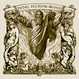 Total Fucking Blood-Blaze The Lord-CD-FLAC-2006-FATHEAD Download