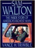 Sam Walton the Inside Story of Americas