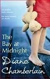 The Bay at Midnight Diane Chamberlain