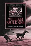 img - for The Cambridge Companion to William Faulkner (Cambridge Companions to Literature) book / textbook / text book