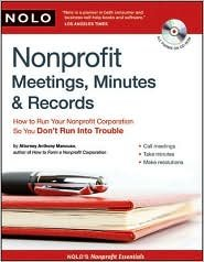Nonprofit Meetings, Minutes & Records Publisher: NOLO; 1 Pap/Cdr edition