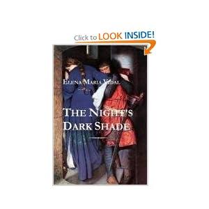 """The Night""""s Dark Shade: A Novel of the Cathars Elena Maria Vidal"""