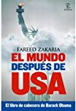 img - for El mundo despues de USA. El libro de cabecera de Barack Obama book / textbook / text book