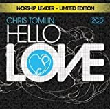 CHRIS TOMLIN Hello Love Worship Leaders's Editio