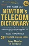 Newton's Telecom Dictionary: Telecommunications, Networking, Information Technologies, The Internet, Wired, Wireless, Satellites and Fiber