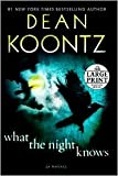 img - for What the Night Knows [Large Print] Lrg edition book / textbook / text book