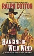 Hanging in Wild Wind (Ralph Cotton Western Series), Ralph Cotton