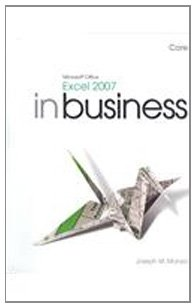 Microsoft Office Excel 2007 In Business, Core with...