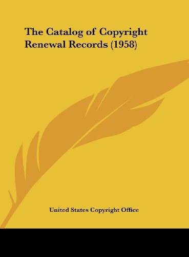 The Catalog of Copyright Renewal Records (1958)