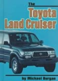 The Toyota Landcruiser (On the Road) (0531118142) by Burgan, Michael