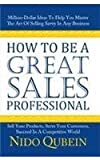 How to be a Great Sales Professional