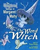 img - for The Word Witch book / textbook / text book