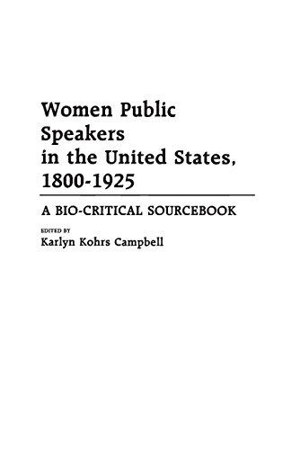 Women Public Speakers in the United States, 1800-1925: A Bio-Critical Sourcebook