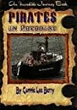 Pirates in Paradise (Incredible Journey Books) [Paperback]