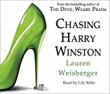 Lauren Weisberger Chasing Harry Winston