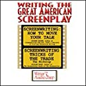 Writing the Great American Screenplay  by Richard Walter, William Froug Narrated by Richard Walter, William Froug