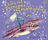 Babette Cole Long Live Princess Smartypants (Picture Puffin)