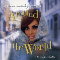 Instrumental Favorites: Around The World - A Time Life Collection by Hugo Winterhalter, Lenny Dee, Enoch Light, Percy Faith and Lawrence Welk