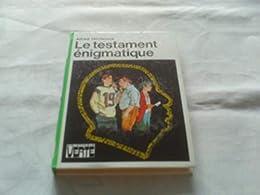 Le  Testament énigmatique
