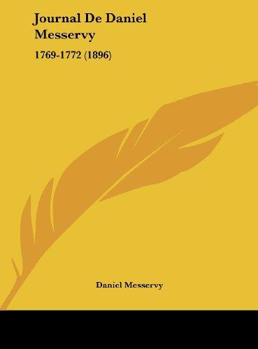Journal de Daniel Messervy: 1769-1772 (1896)
