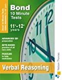Cover of Bond 10 Minute Tests Verbal Reasoning 11-12+ years by Frances Down 0748799028