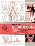 img - for Manual De Neurologia Practica. El Precio Es En Dolares book / textbook / text book