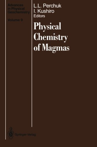 Physical Chemistry Of Magmas (Advances In Physical Geochemistry)