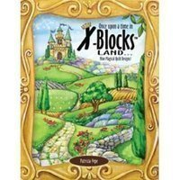 X-Block Once Upon a Time Land Quilt Queen Designs Books