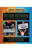 The Fight for Freedom (Great Debates)