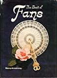 Book of Fans (0831709529) by Armstrong, Nancy