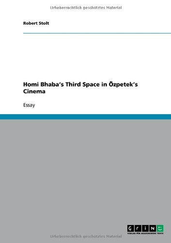 Homi Bhaba's Third Space in -zpetek's Cinema