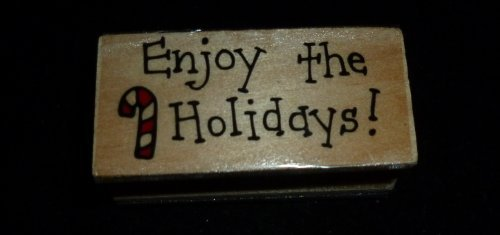 Christmas Enjoy The Holidays Rubber Stamp - 1