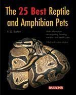 Barrons Books 25 Best Reptile and Amphibian Pets