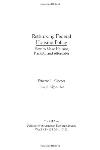 Rethinking Federal Housing Policy: How to Make Housing...