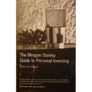 the-morgan-stanley-guide-to-personal-investing-by-robert-m-gardiner-2002-08-01