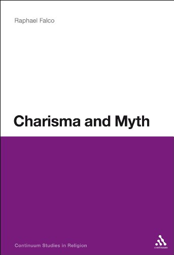 Charisma and Myth (Continuum Religious Studies)