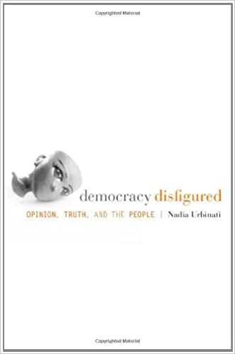 Democracy Disfigured: Opinion, Truth, and the People