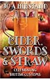Cider, Swords and Straw