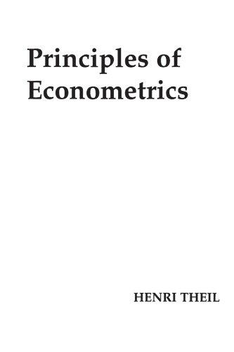 Principles of Econometrics, Henri  Theil