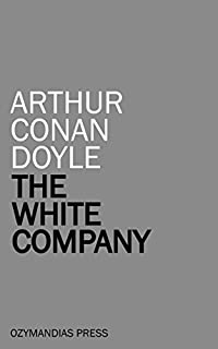 The White Company by Arthur Conan Doyle ebook deal