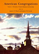American Congregations, Volume 1: Portraits of Twelve Religious Communities