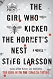 img - for The Girl Who Kicked the Hornet's Nest Publisher: Random House; Large print edition book / textbook / text book