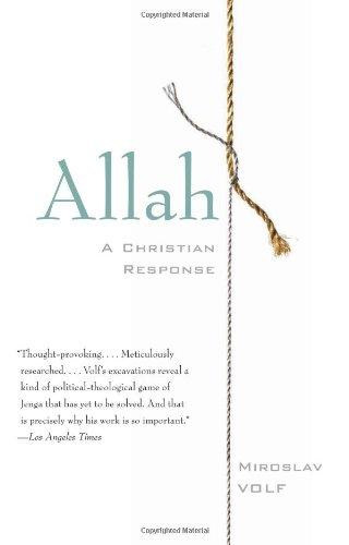 Allah: A Christian Response, Miroslav Volf
