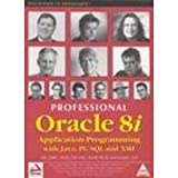 img - for Professional Oracle 8i: Application Programming with Java, PL/SQL and XML (International Edition) book / textbook / text book